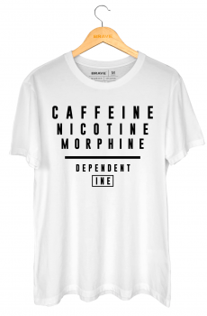 Camiseta Caffeine Dependent  - Gola Básica
